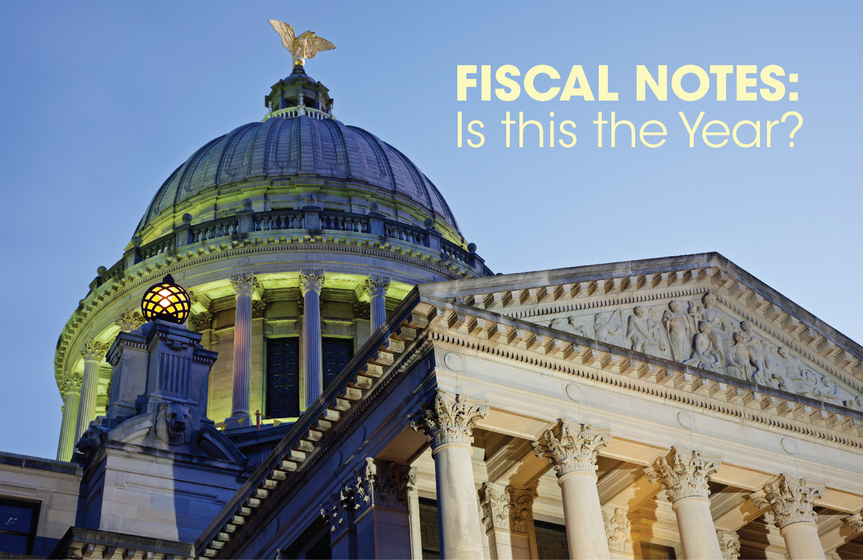 Fiscal Notes- Is this the Year-01